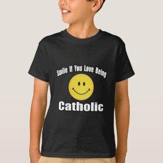 Sonrisa si usted ama el ser católico camisas