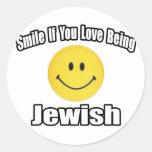 Sonrisa si usted ama el ser judío pegatina redonda