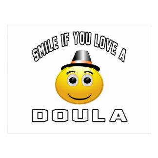 sonrisa si usted ama un Doula. Postal