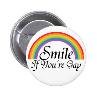 Sonrisa si usted es gay pin