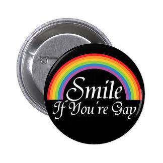 Sonrisa si usted es gay pin redondo de 2 pulgadas