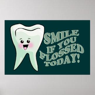 ¡Sonrisa si usted Flossed hoy! Impresiones