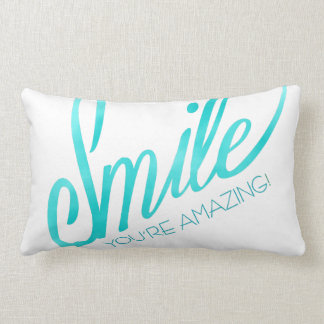 Sonrisa usted es asombroso cojín