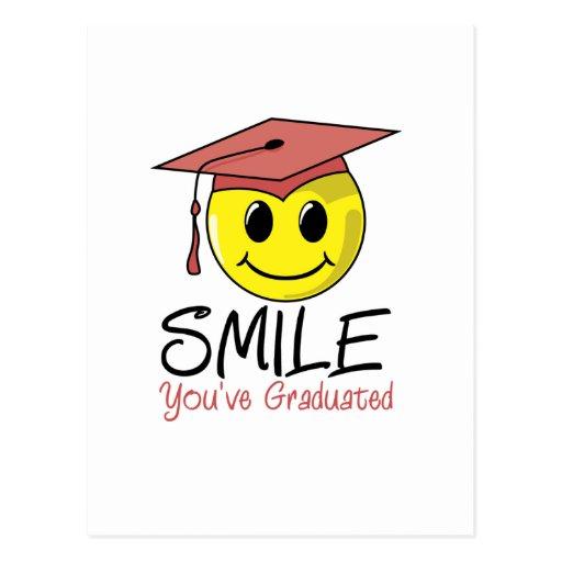 ¡Sonrisa! ¡Usted ha graduado! Tarjeta Postal