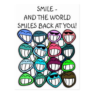 ¡Sonrisa - y el mundo sonríe detrás en usted! Postales