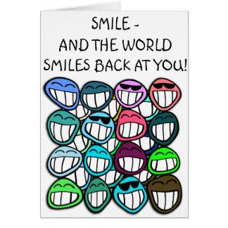 ¡Sonrisa - y el mundo sonríe detrás en usted! Tarjeta De Felicitación