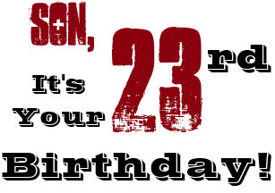 For anyone 23rd birthday cards zazzle sons 23rd birthday greeting in black red white card m4hsunfo