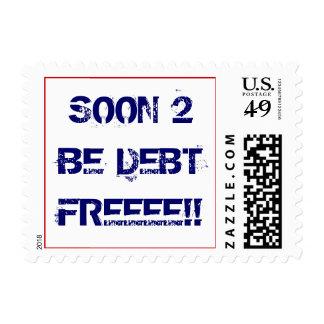 Soon 2 Be Debt Freeee!! Postage
