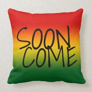 SOON COME - Jamaican Dialect Throw Pillow
