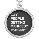 SOON GAY PEOPLE WILL BE ABLE TO PAY TAXES AND VOTE PENDANT