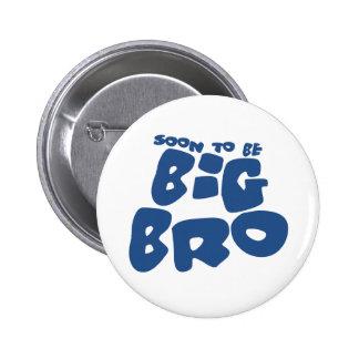 Soon to be big bro pinback button