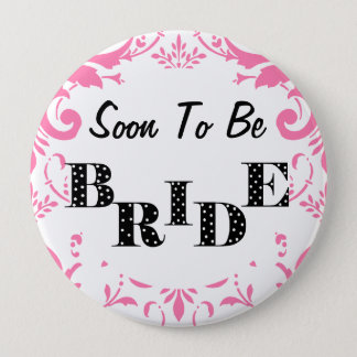 Soon to Be Bride Bachelorette Party - PInk Pinback Button