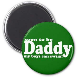 Soon to be Daddy Magnets