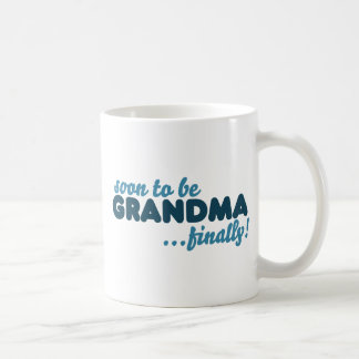 Soon to be Grandma Finally Coffee Mug