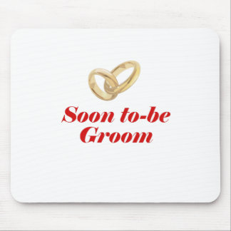 Soon to be Groom Mouse Pad