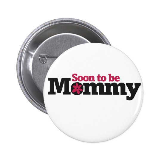 Soon to be Mommy Button