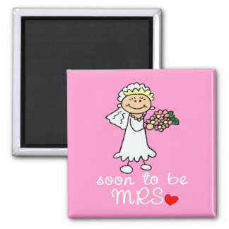 Soon to be MRS CUTE Stick Bride Refrigerator Magnet