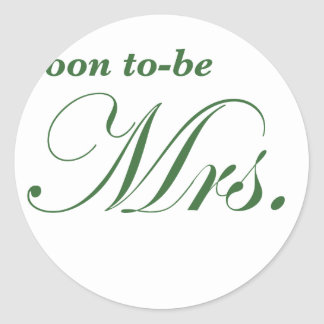 Soon to be Mrs Round Stickers