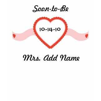 Soon-to-Be Mrs. t shirt