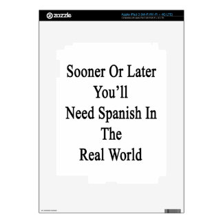 Sooner Or Later You'll Need Spanish In The Real Wo Decals For iPad 3