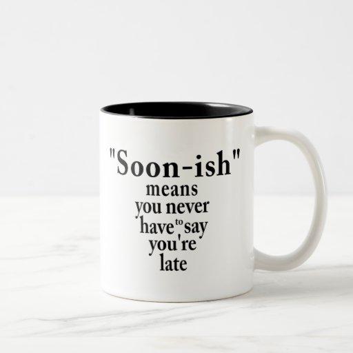 Soonish Mug