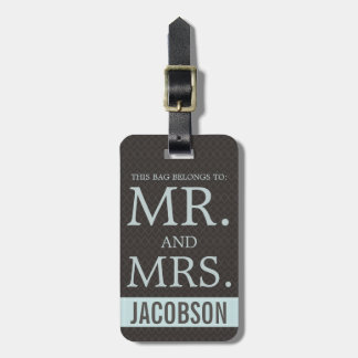 Sophisticated Mr and Mrs Brown and Blue Bag Tag