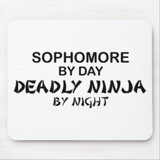 Sophomore by Day, Deadly Ninja by Night Mousepad