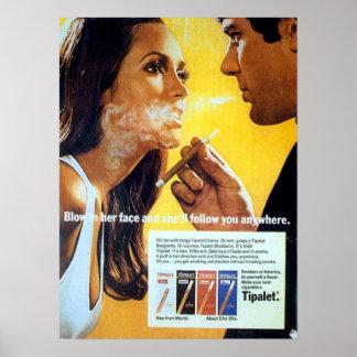Sóplelo en su cara y ella le seguirá póster