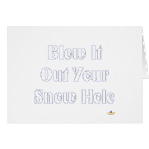 Sóplelo hacia fuera su agujero de la nieve azul tarjetón