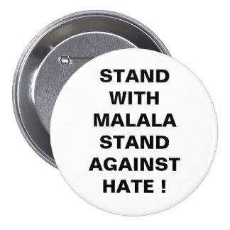 ¡SOPORTE CON EL SOPORTE DE MALALA CONTRA ODIO! PINS
