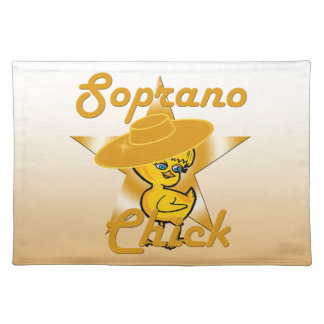 Soprano Chick #10 Placemat