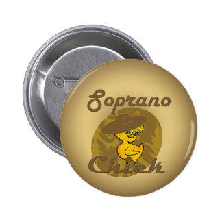 Soprano Chick #6 Pinback Button