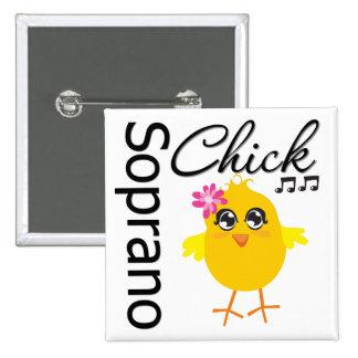 Soprano Chick Pinback Button