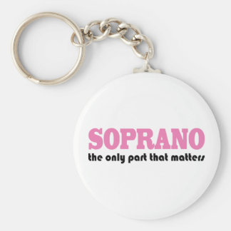 Soprano the Only Part Which Matters Keychain