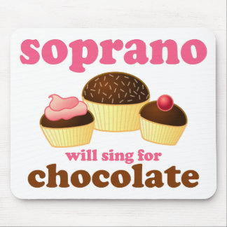 Soprano will Sing for Chocolate Mouse Pad