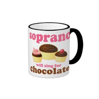 Soprano will Sing for Chocolate Ringer Coffee Mug