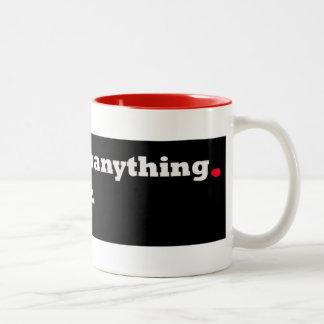 Sordo puede hacer cualquier cosa taza de café