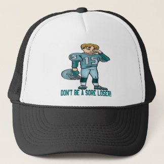 Sore Loser Trucker Hat