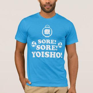 Sore! Sore! Yoisho! Japanese Festival Call T-Shirt
