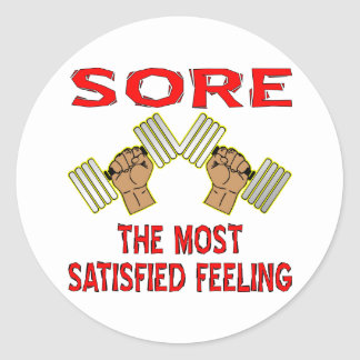 Sore The Most Satisfied Feeling Dumbbells Classic Round Sticker