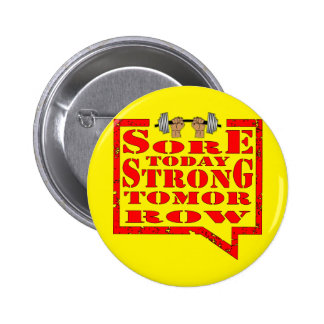 Sore Today Strong Tomorrow Strength Training Button