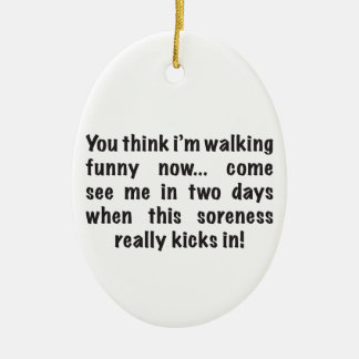 SORENESS - Wait Until You See Me In 2 Days Ceramic Ornament