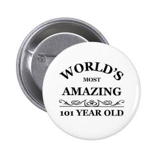 Sorprender 101 años pin redondo de 2 pulgadas