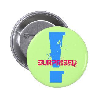 ¡! , SORPRENDIDO - modificado para requisitos part Pin Redondo 5 Cm