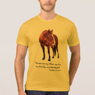 """Sorrel Horse and """"Horses are my Clan"""" Quote T Shirt"""