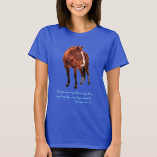 """Sorrel Horse and """"Horses are my Clan"""" Quote T-Shirt"""