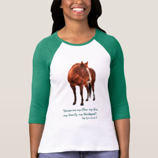 """Sorrel Horse and """"Horses are my Clan"""" Quote Tee Shirt"""