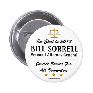 Sorrell for VT Attorney General 2012 Pinback Button