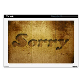 "Sorry-229978 SORRY APOLOGY REGRET WOODEN SAYINGS C Decals For 17"" Laptops"