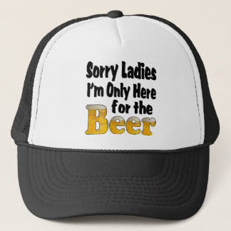 Sorry Beer Ladies Trucker Hat